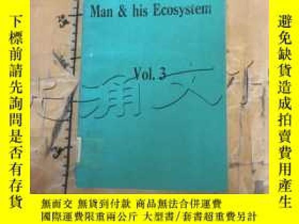 二手書博民逛書店Man罕見and His Ecosystem: Vol.3Y25