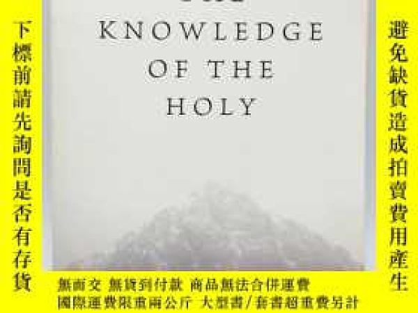 二手書博民逛書店The罕見Knowledge of the Holy: The