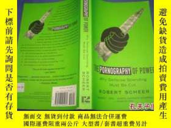 二手書博民逛書店The罕見Porno graphy of P owerY14635 請參考圖片 請參考圖片 ISBN:9780