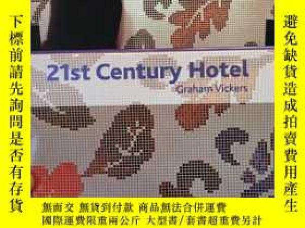 二手書博民逛書店21st罕見Century Hotel(Graham Vicke