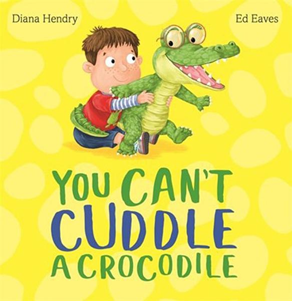 【麥克書店】YOU CAN'T CUDDLE A CROCODILE《主題:星期.幽默.想像》