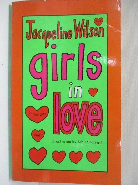 【書寶二手書T2/原文小說_ATM】Girls In Love_NICK SHARRATT (ILLUSTRATOR) JACQUELINE WILSON, Jacqueline Wilson