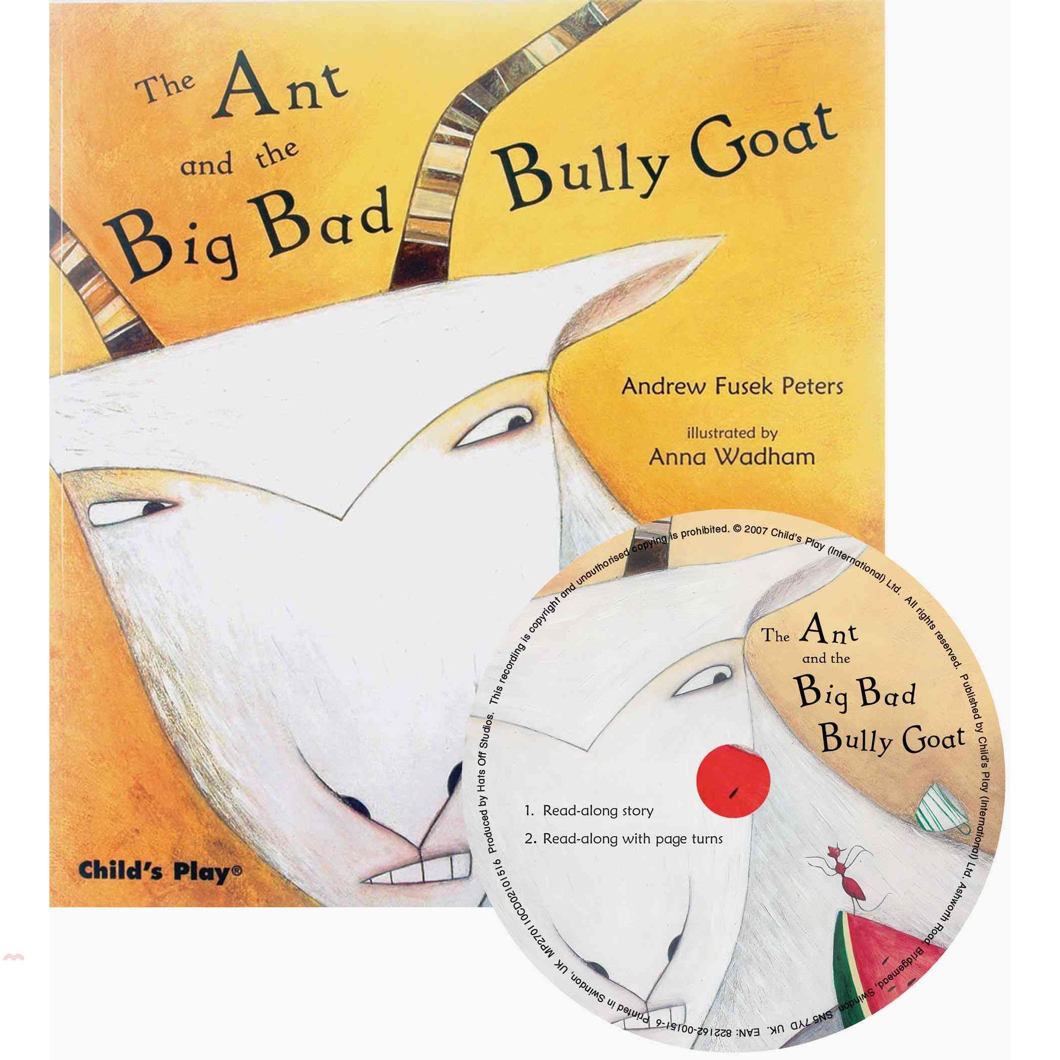 The Ant and the Big Bad Bully Goat (1平裝+1CD)【三民網路書店】[75折]