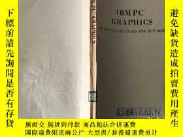 二手書博民逛書店IBM罕見PC GRAPHICS( IBM PC圖形學 英文)Y