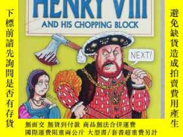 二手書博民逛書店henryviii罕見and his chopping bloc
