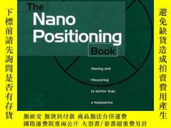 二手書博民逛書店The罕見NanoPositioning Book: Movin