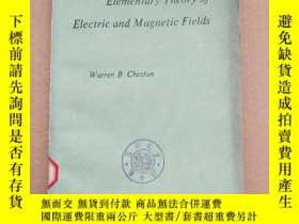 二手書博民逛書店elementary罕見theory of electric and magnetic fields(P233)奇
