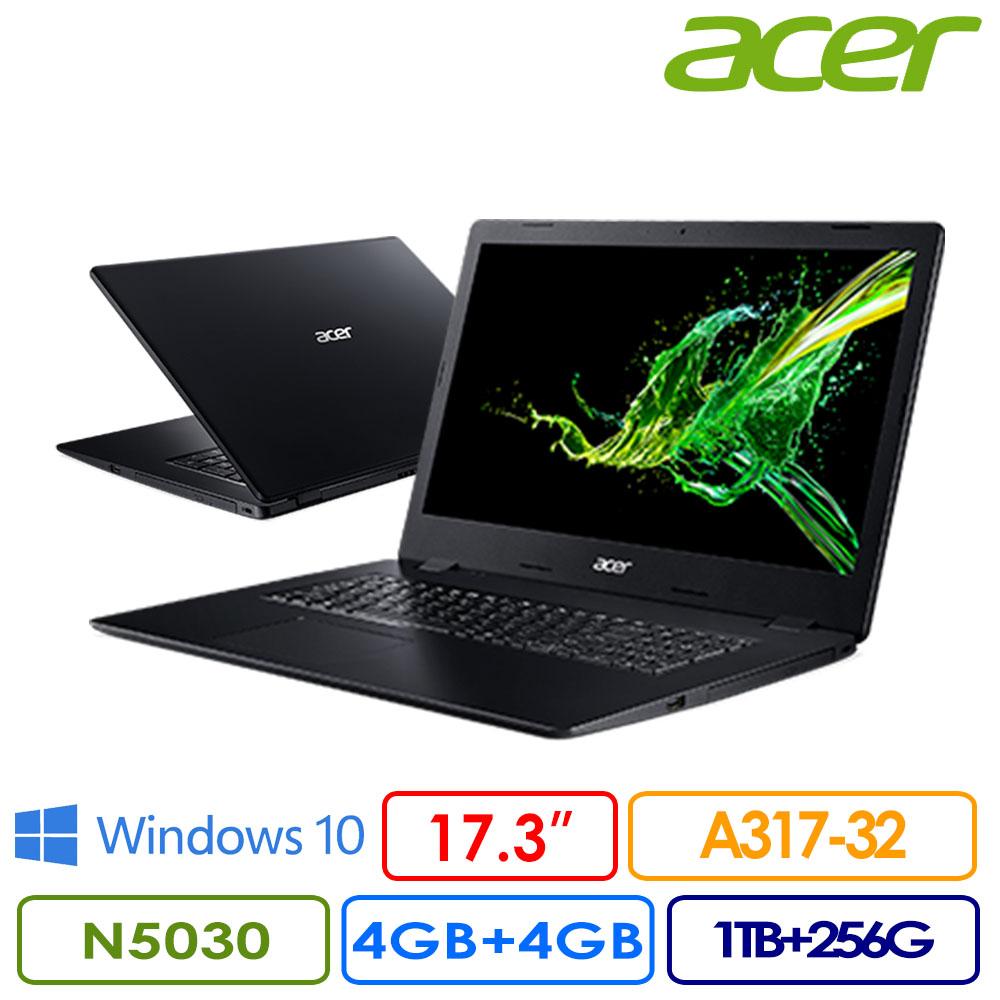 【全面升級】Acer 宏碁 A317-32 17.3吋FHD效能筆電(Pentium N5030/4G+4G/1TB+256G PCIe/Win10/A317-32-P3XN)