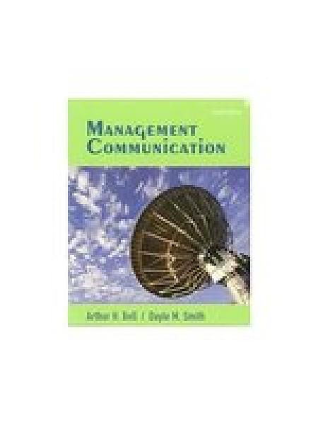 二手書博民逛書店 《Management Communication》 R2Y ISBN:0471755249│Bell