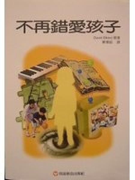 二手書博民逛書店 《不再錯愛孩子》 R2Y ISBN:9576424402│鄭懷超