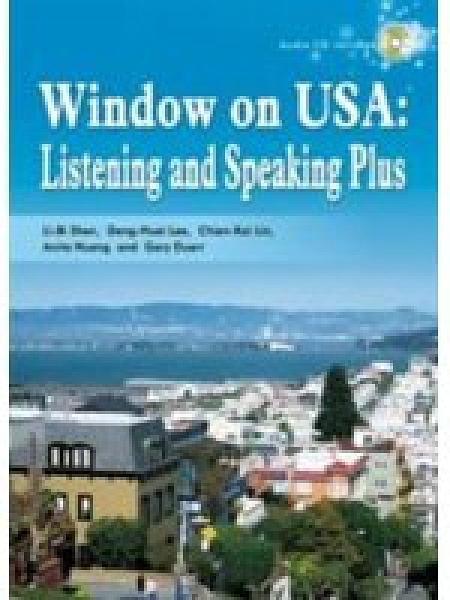二手書博民逛書店 《Window on USA : Listening and Speaking Plus》 R2Y ISBN:9862360542│Li-BiShen
