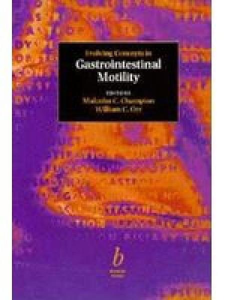 二手書博民逛書店《Evolving Concepts in Gastrointestinal Motility》 R2Y ISBN:0865429448