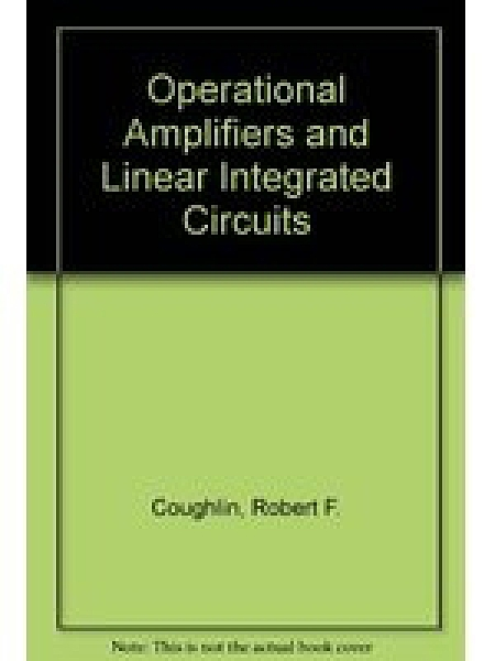 二手書博民逛書店《Operational Amplifiers and Linear Integrated Circuits》 R2Y ISBN:0136355099