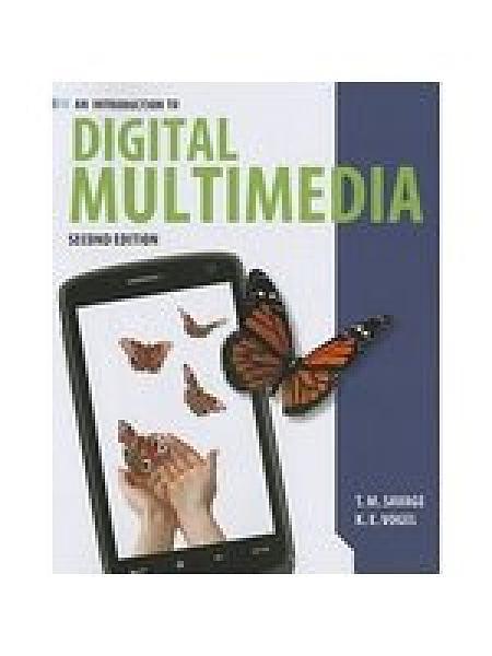 二手書博民逛書店 《An Introduction to Digital Multimedia》 R2Y ISBN:144968839X│Savage