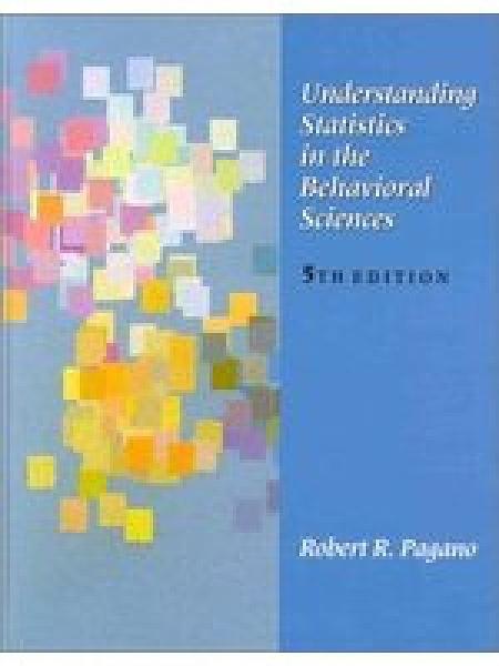 二手書博民逛書店 《Understanding statistics in the behavioral sciences》 R2Y ISBN:0534353908│RobertR.Pagano