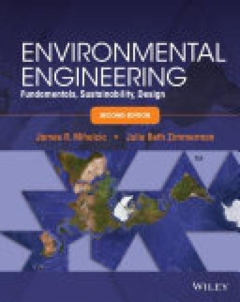 二手書博民逛書店《Environmental Engineering: Fundamentals, Sustainability, Design》 R2Y ISBN:9781118741498