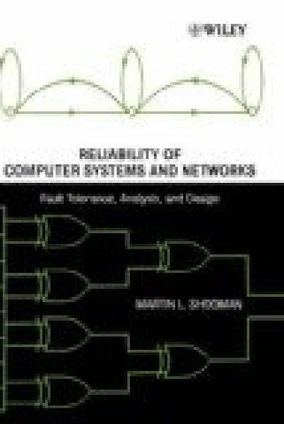 二手書博民逛書店 《Reliabiolity of Computer Systems & Networks》 R2Y ISBN:0471293423│MartinL.Shooman