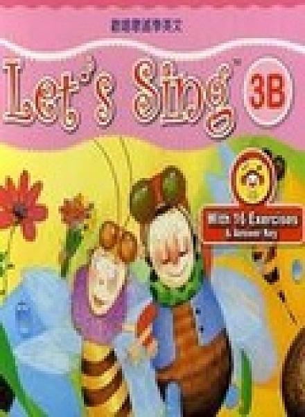 二手書博民逛書店 《歡唱歌謠學英文3B(1書+1歌唱CD)》 R2Y ISBN:9867486072│蔡筱汶