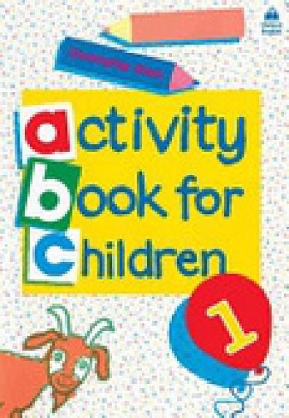 二手書博民逛書店 《Oxford Activity Books for Children/Book 1》 R2Y ISBN:0194218309│Clark