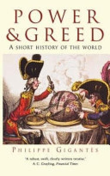二手書博民逛書店 《Power & Greed: A Short History of the World》 R2Y ISBN:9781841196893│Constable