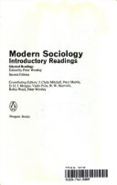 二手書博民逛書店《Modern Sociology: Introductory Readings : Selected Readings》 R2Y ISBN:0140227571
