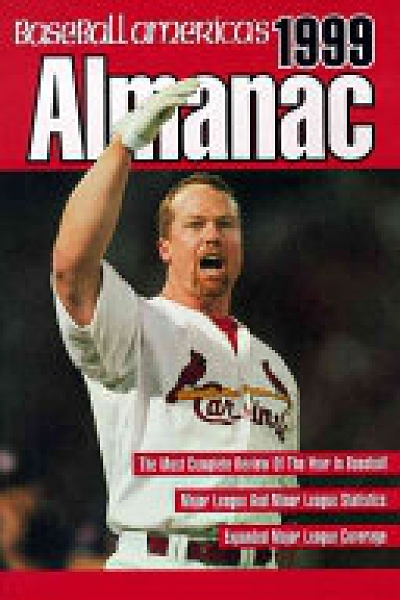 二手書 Baseball America s Almanac: A Comprehensive Review of the 1998 Season, Featuring Statistics and