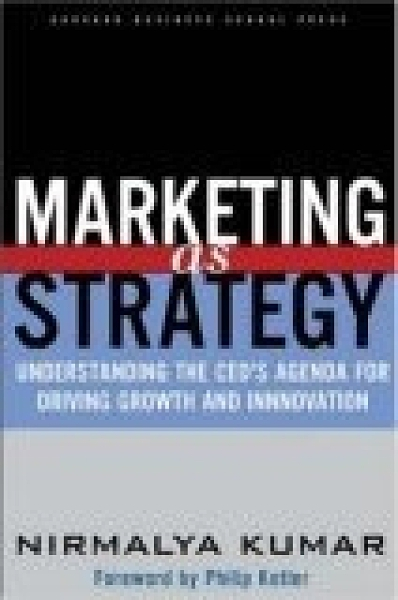 二手書博民逛書店 《Marketing As Strategy》 R2Y ISBN:1591392101│Kumar