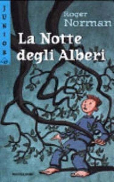 二手書博民逛書店 《La Notte degli Alberi》 R2Y ISBN:8804497769