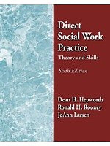 二手書博民逛書店 《Direct social work practice : theory and skills》 R2Y ISBN:0534368387│DeanH.Hepworth