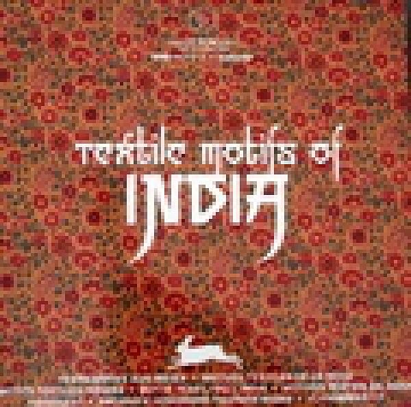 二手書博民逛書店 《Textile Motifs of India》 R2Y ISBN:9057680750│PepinPress