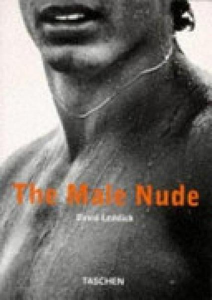 二手書博民逛書店 《The Male Nude.: Englisch / Deutsch / Französisch》 R2Y ISBN:3822879665