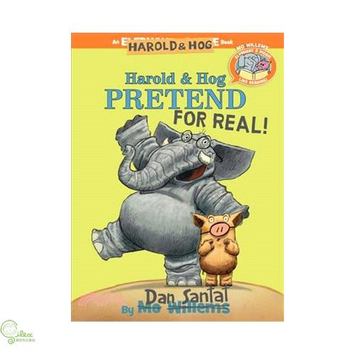 Elephant & Piggie Like Reading Harold & Hog Pretend【禮筑外文書店】