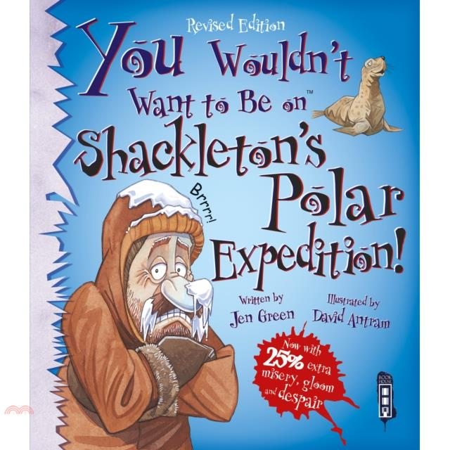 You Wouldn't Want To Be On Shackleton's Polar【三民網路書店】[79折]