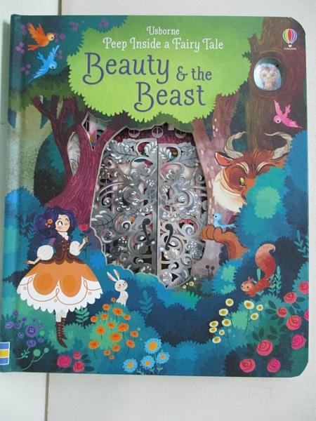 【書寶二手書T6/少年童書_DZD】Peep Inside a Fairy Tale Beauty and the Beast_Anna Milbourne