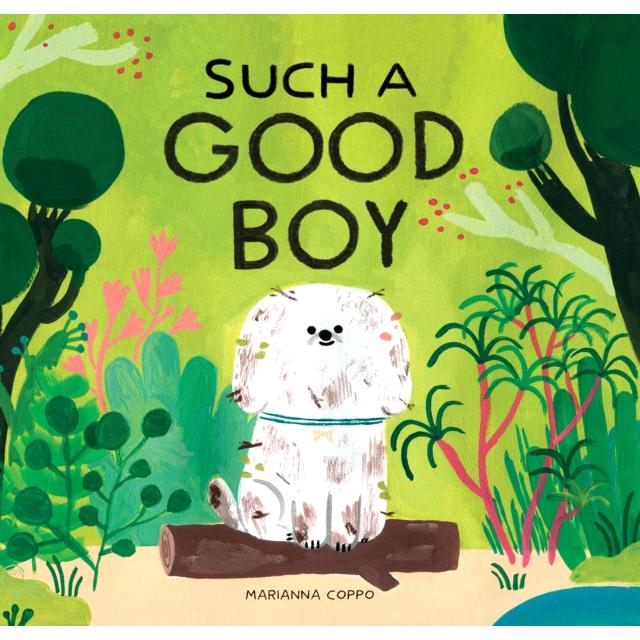 Such a Good Boy (精裝本)【禮筑外文書店】[79折]