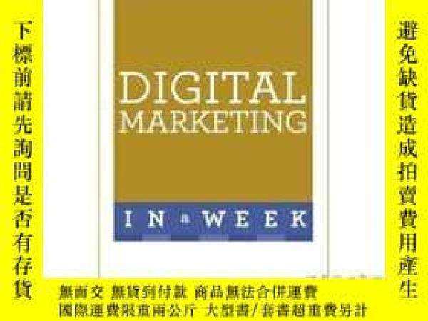 二手書博民逛書店Successful罕見Digital Marketing in a Week-一周內成功的數字營銷Y4657