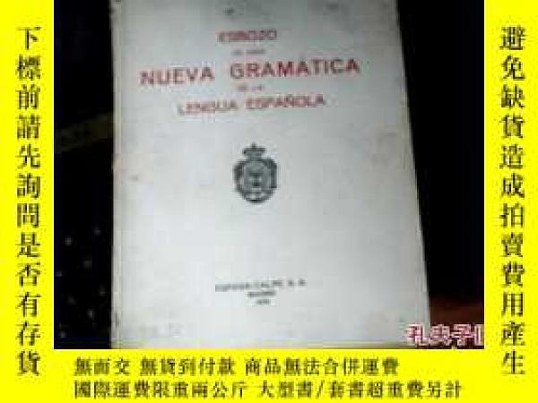 二手書博民逛書店ESBOZO罕見DE UNA NUEVA GRAMA TICA [如圖] 3BY16575 如圖 出版19