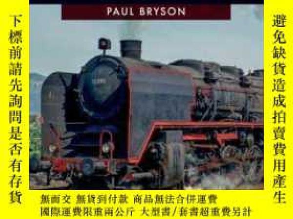 二手書博民逛書店EUROPEAN罕見STEAM IN THE 1970S-20世紀70 的歐洲蒸汽Y414958 出版2