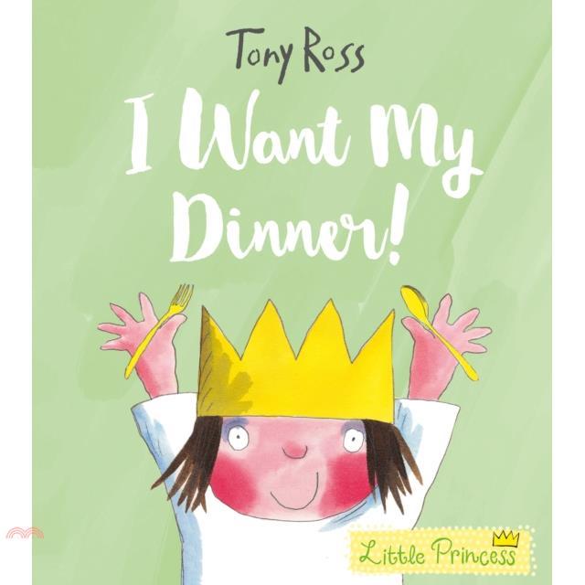 I Want My Dinner!(平裝本)(英國版)【三民網路書店】[79折]