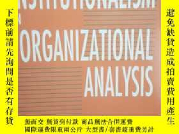二手書博民逛書店The罕見New Institutionalism In Organizational AnalysisY18