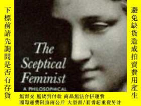 二手書博民逛書店The罕見Sceptical FeministY256260 Janet Radcliffe Richards