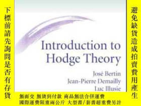 二手書博民逛書店Introduction罕見To Hodge TheoryY255562 J. P. Demailly Ame
