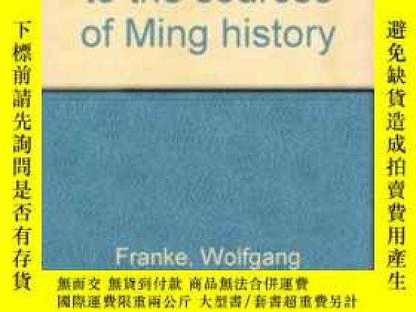二手書博民逛書店An罕見Introduction To The Sources Of Ming HistoryY256260