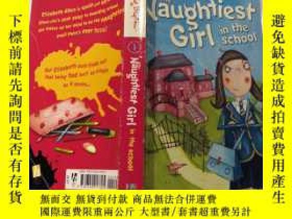 二手書博民逛書店The罕見Naughtiest Girl in the School學校裏最調皮的女孩Y200392