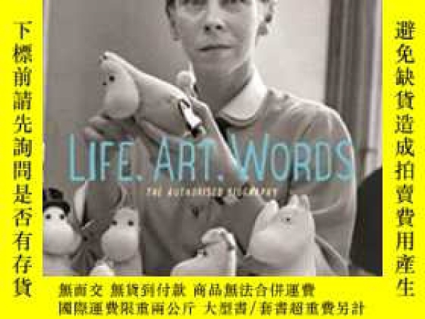 二手書博民逛書店Tove罕見Jansson Life, Art, WordsY255562 Boel Westin Sort