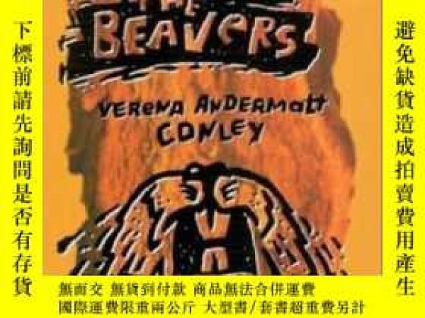 二手書博民逛書店The罕見War Against The Beavers-對海貍的戰爭Y436638 Verena Ander