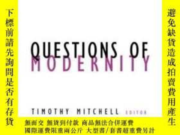 二手書博民逛書店Questions罕見Of Modernity-現代性問題Y436638 Timothy Mitchell U