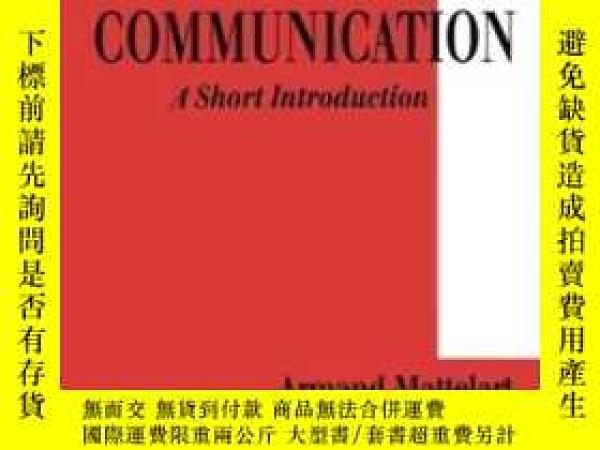 二手書博民逛書店Theories罕見Of Communication-傳播學理論Y436638 Mich?le Mattela