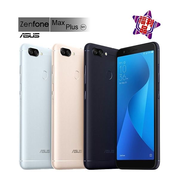 【福利品】ASUS ZenFone MAX PLUS ZB570TL 3G/32G 5.7吋 (外觀近全新)
