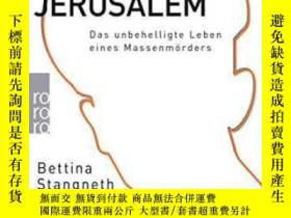 二手書博民逛書店Eichmann罕見Vor JerusalemY364682 Bettina Stangneth Rororo